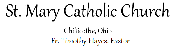 St. Mary Catholic Church Ohio Fr. Timothy Hayes